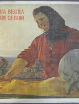 «Красна весна отличным севом» художник Н.Терещенко 60х80 тираж 200 000 ИЗОГИЗ 1954