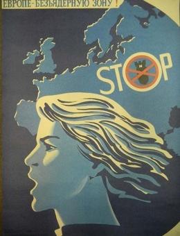 «Европе безьядерную зону» художник М.Гетман 65х50 тираж 115 000 Москва 1983