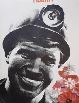 «Слава шахтерскому труду!» Художник О.Шульган 90х58 Киев 1979г.